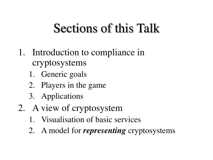 Sections of this Talk