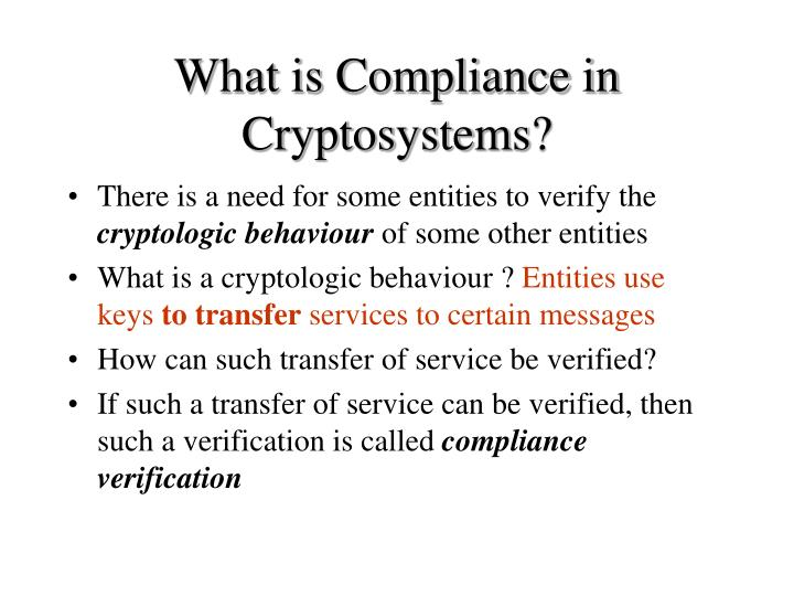 What is Compliance in Cryptosystems?
