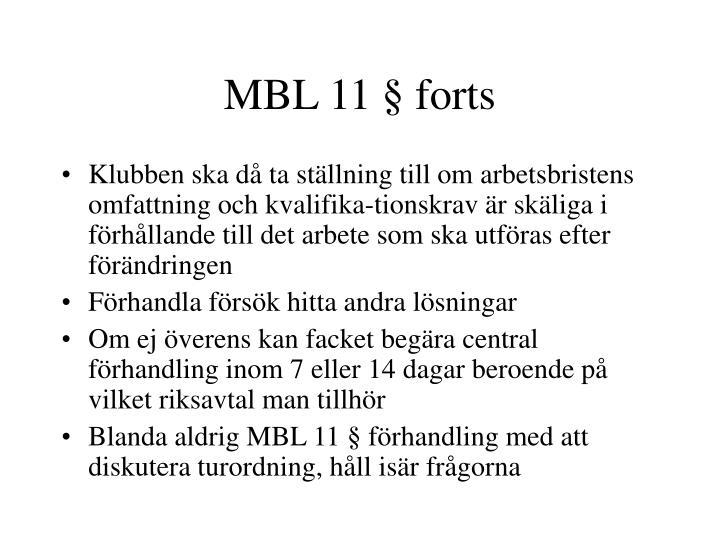 MBL 11 § forts