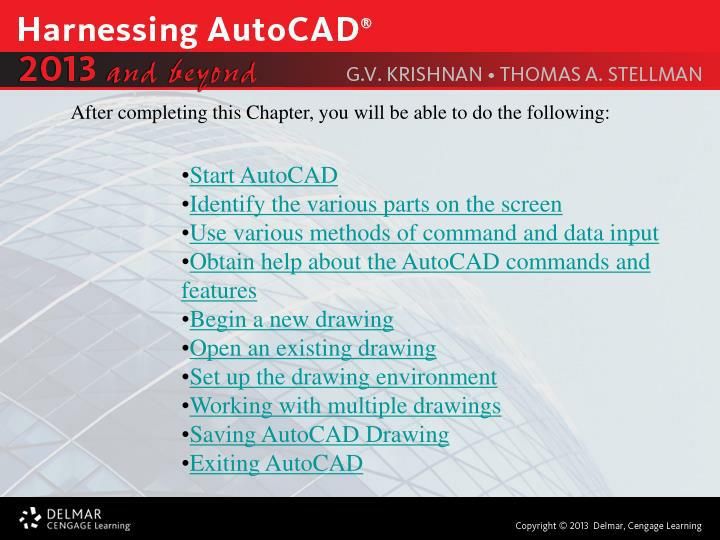 After completing this Chapter, you will be able to do the following: