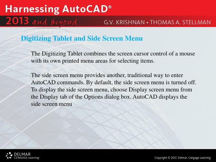 Digitizing Tablet and Side Screen Menu