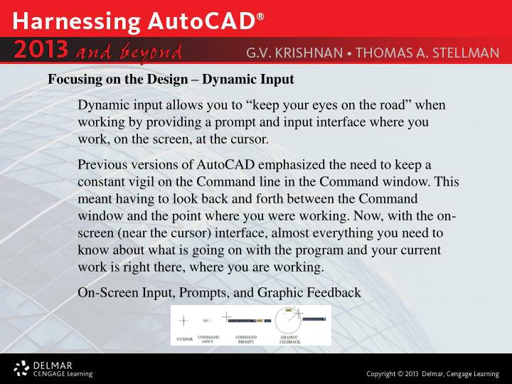Focusing on the Design – Dynamic Input