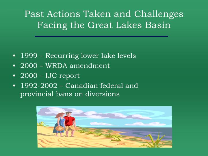 Past Actions Taken and Challenges Facing the Great Lakes Basin