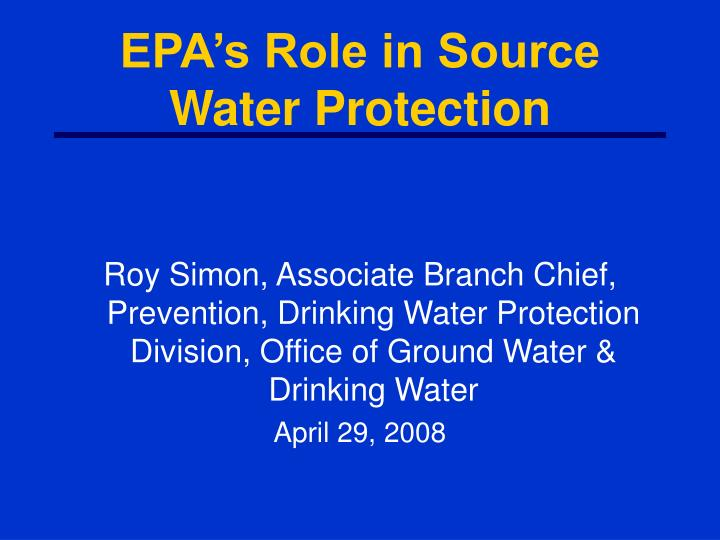 epa s role in source water protection