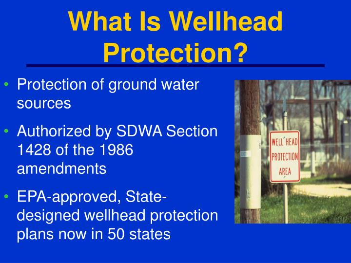 What Is Wellhead Protection?
