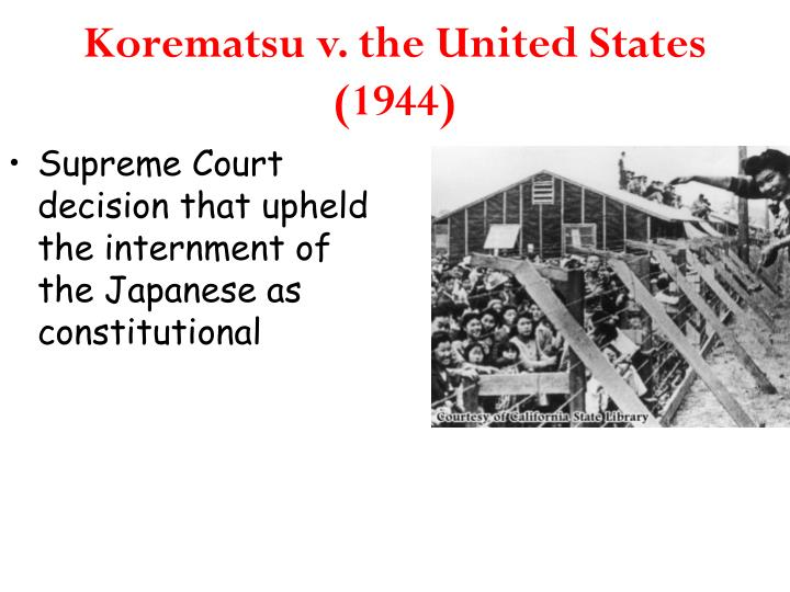 Korematsu v. the United States (1944)