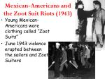 mexican americans and the zoot suit riots 1943