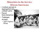 minorities in the service african americans