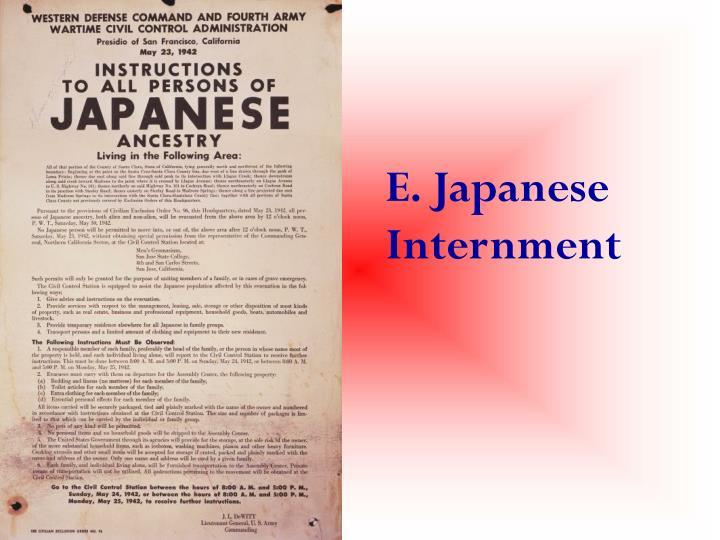 E. Japanese Internment
