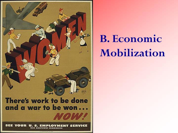B. Economic Mobilization