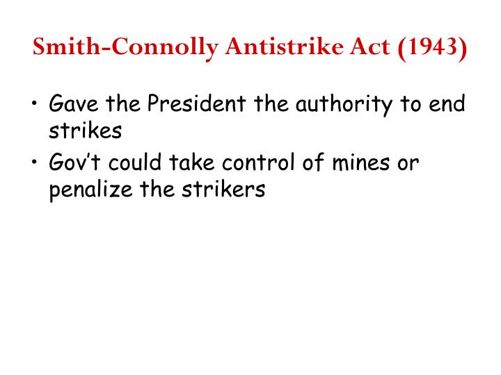 Smith-Connolly Antistrike Act (1943)