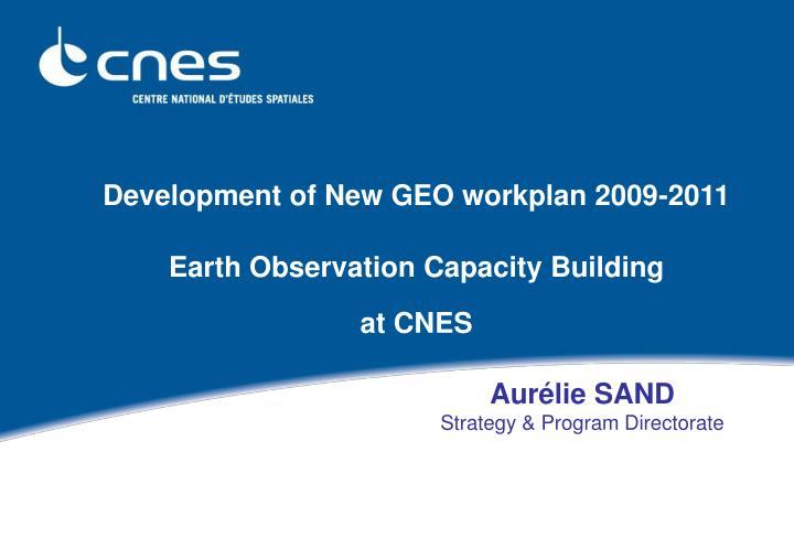 Development of New GEO workplan 2009-2011