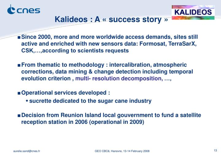 Kalideos : A «success story»
