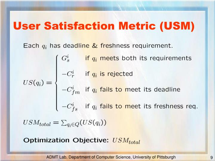 User Satisfaction Metric (USM)