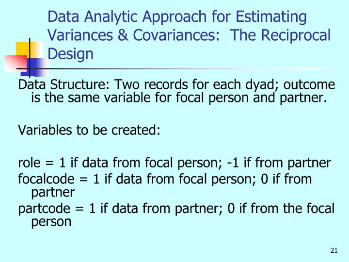 Data Analytic Approach for Estimating Variances & Covariances:  The Reciprocal Design