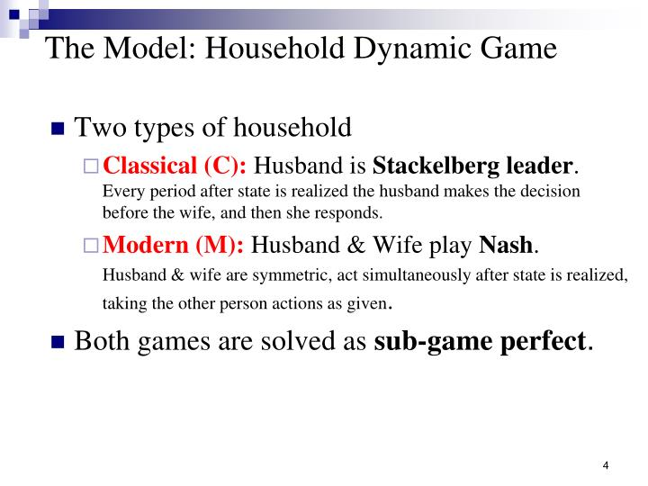 The Model: Household Dynamic Game