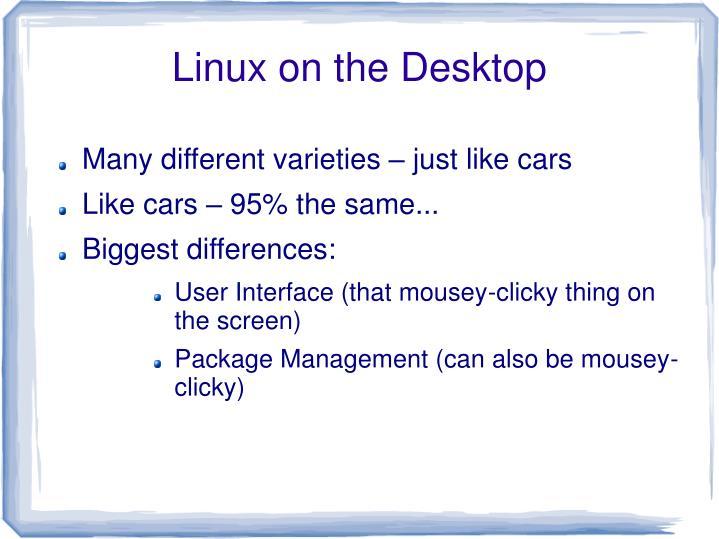 Linux on the Desktop
