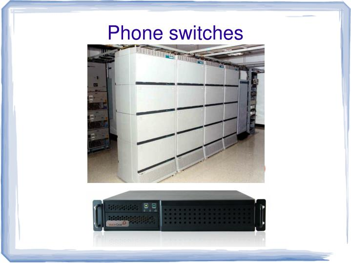 Phone switches