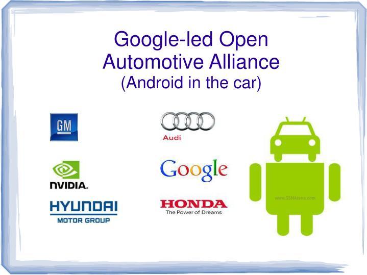 Google-led Open Automotive Alliance