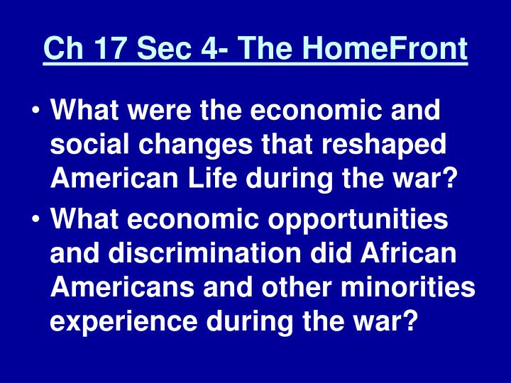 Ch 17 Sec 4- The HomeFront