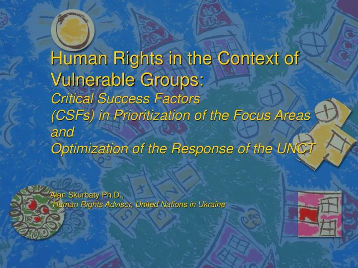 Human Rights in the Context of Vulnerable Groups: