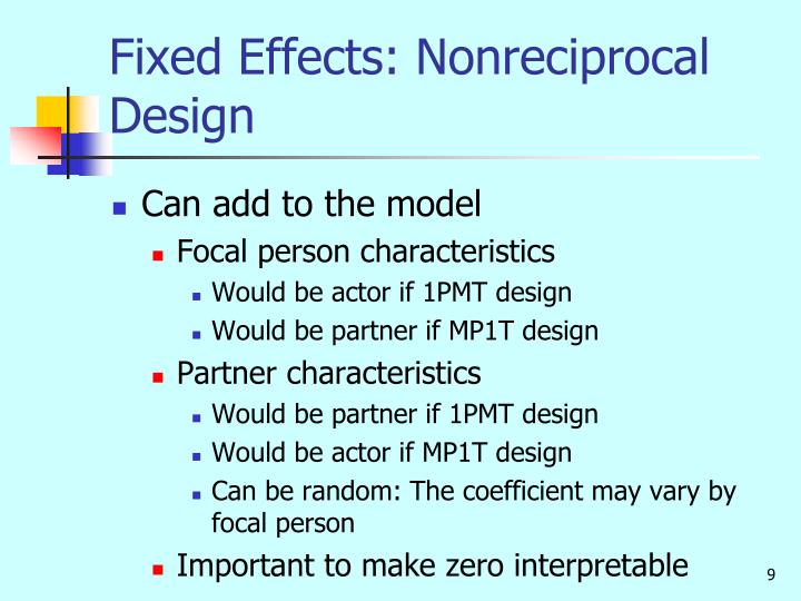 Fixed Effects: Nonreciprocal Design