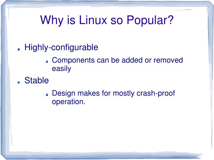 Why is Linux so Popular?