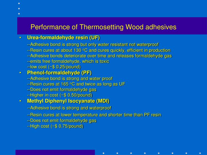 Performance of Thermosetting Wood adhesives