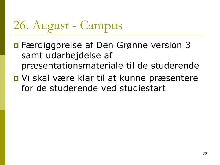 26. August - Campus