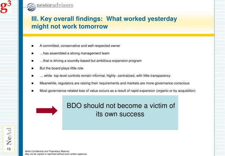 III. Key overall findings:  What worked yesterday