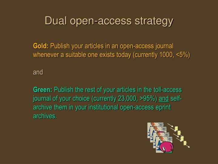 Dual open-access strategy