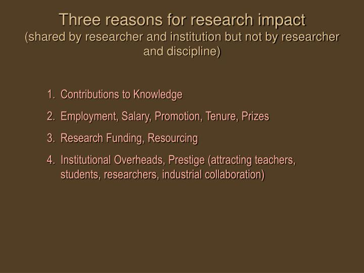 Three reasons for research impact