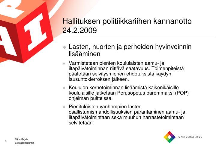 Hallituksen politiikkariihen kannanotto 24.2.2009