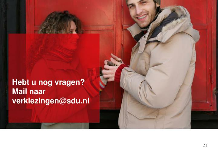 Hebt u nog vragen? Mail naar verkiezingen@sdu.nl