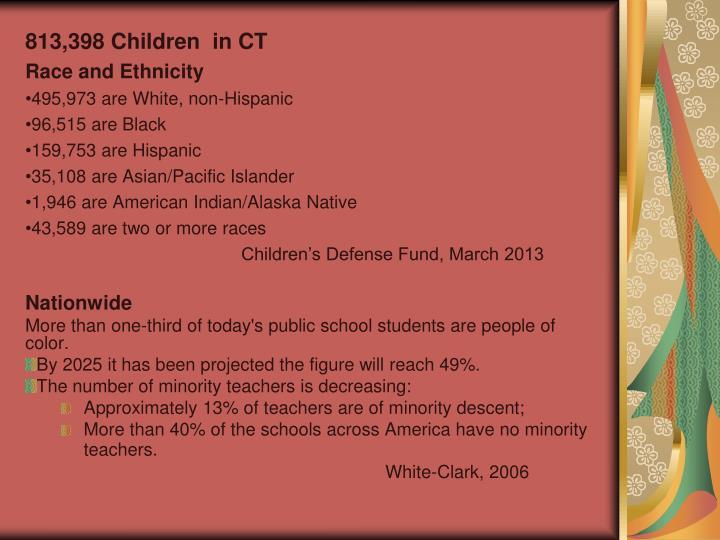 813,398 Children  in CT