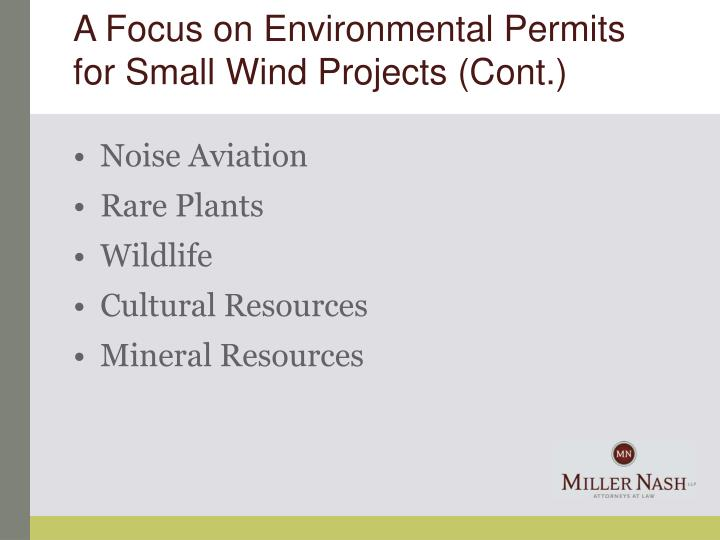 A Focus on Environmental Permits for Small Wind Projects (Cont.)