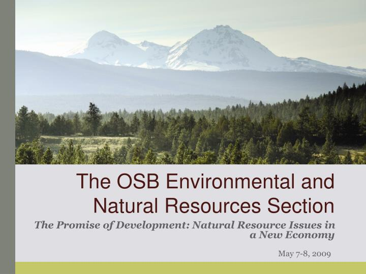 The OSB Environmental and Natural Resources Section