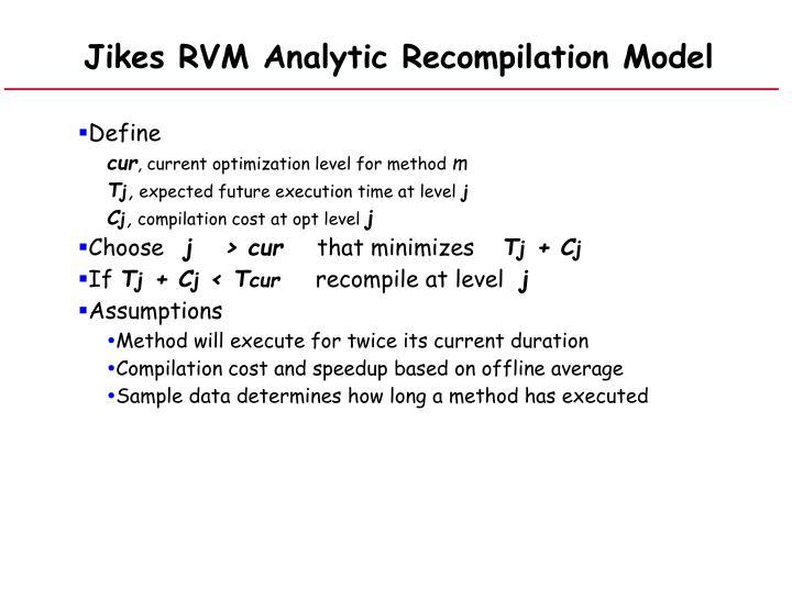 Jikes RVM Analytic Recompilation Model
