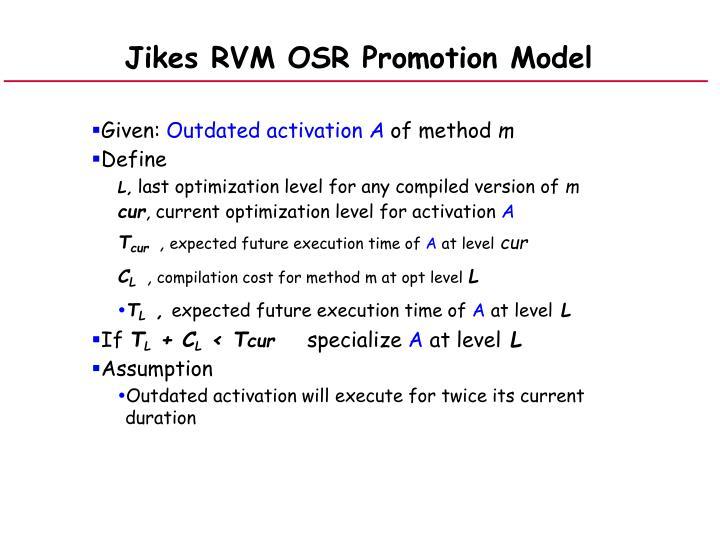 Jikes RVM OSR Promotion Model