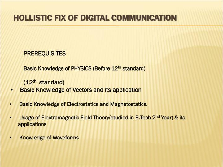 HOLLISTIC FIX OF DIGITAL COMMUNICATION