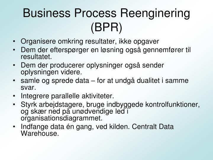 Business Process Reenginering (BPR)