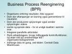 business process reenginering bpr