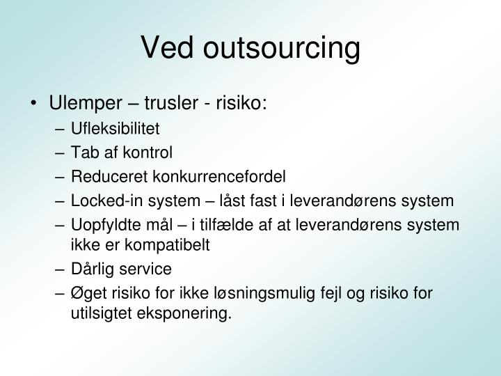 Ved outsourcing