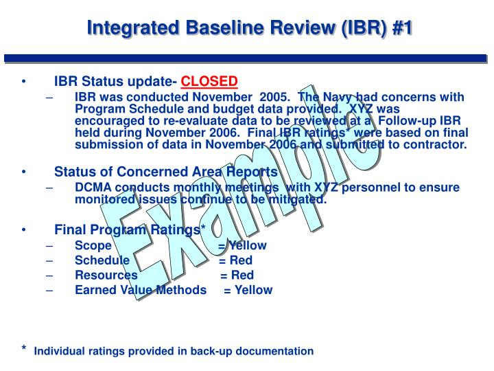 Integrated Baseline Review (IBR) #1