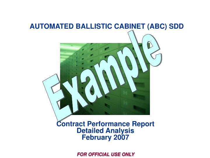 AUTOMATED BALLISTIC CABINET (ABC) SDD