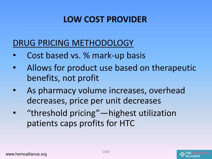LOW COST PROVIDER