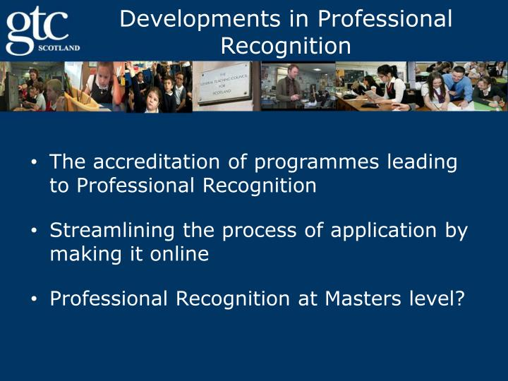 Developments in Professional Recognition