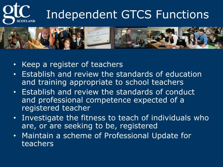 Independent gtcs functions