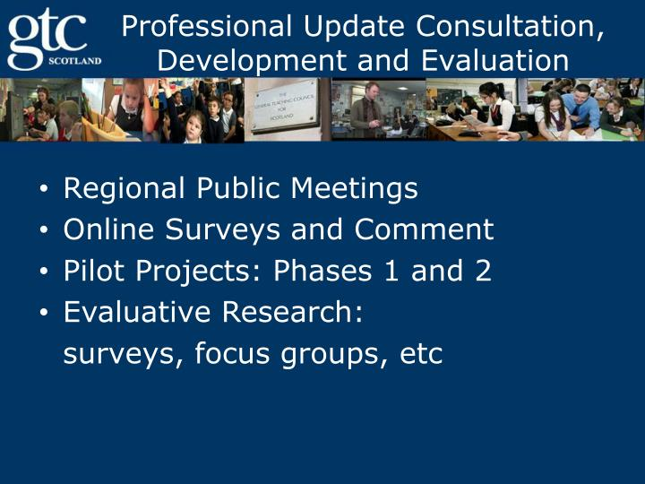 Professional Update Consultation, Development and Evaluation