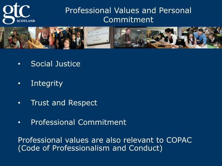 Professional Values and Personal Commitment